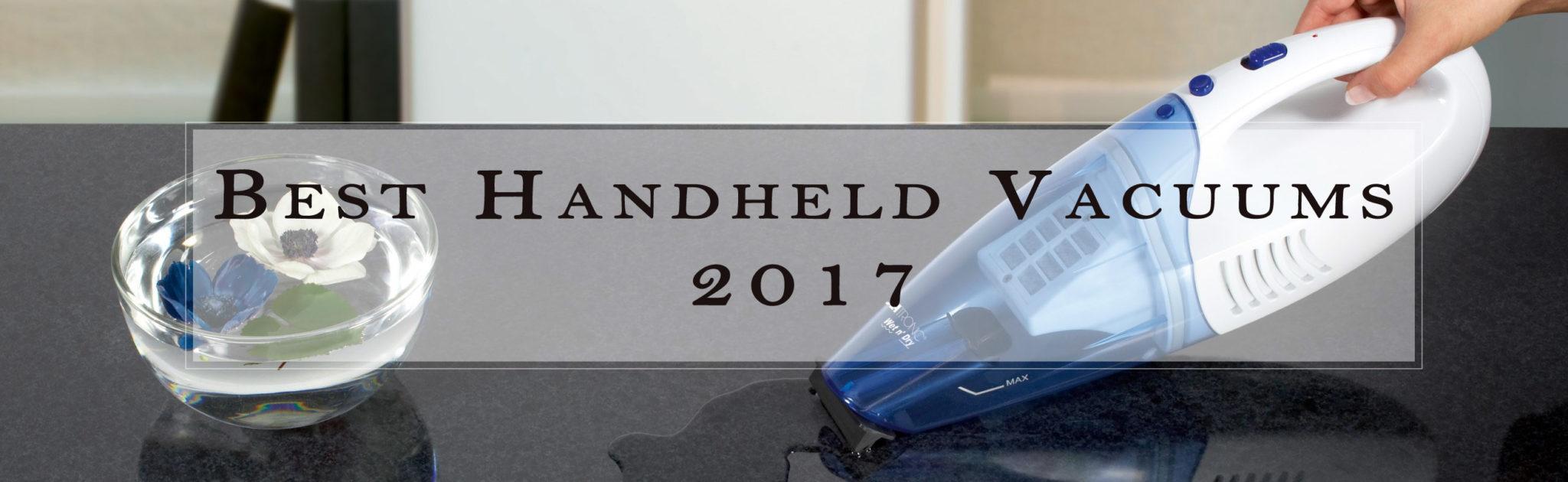 best handheld vacuum 2017