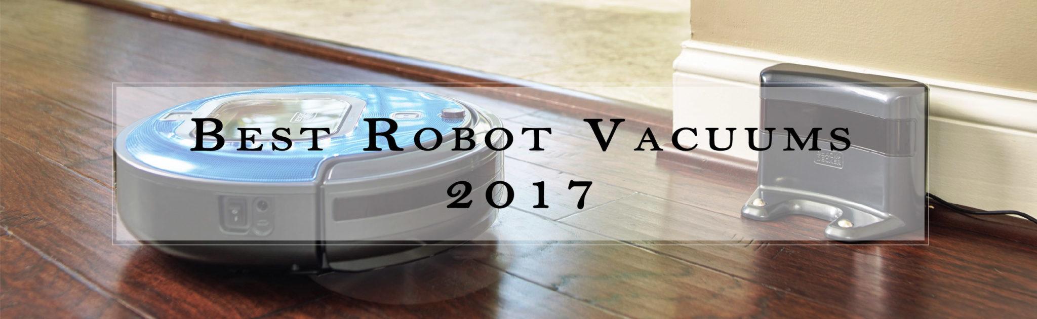 best robot vacuum 2017