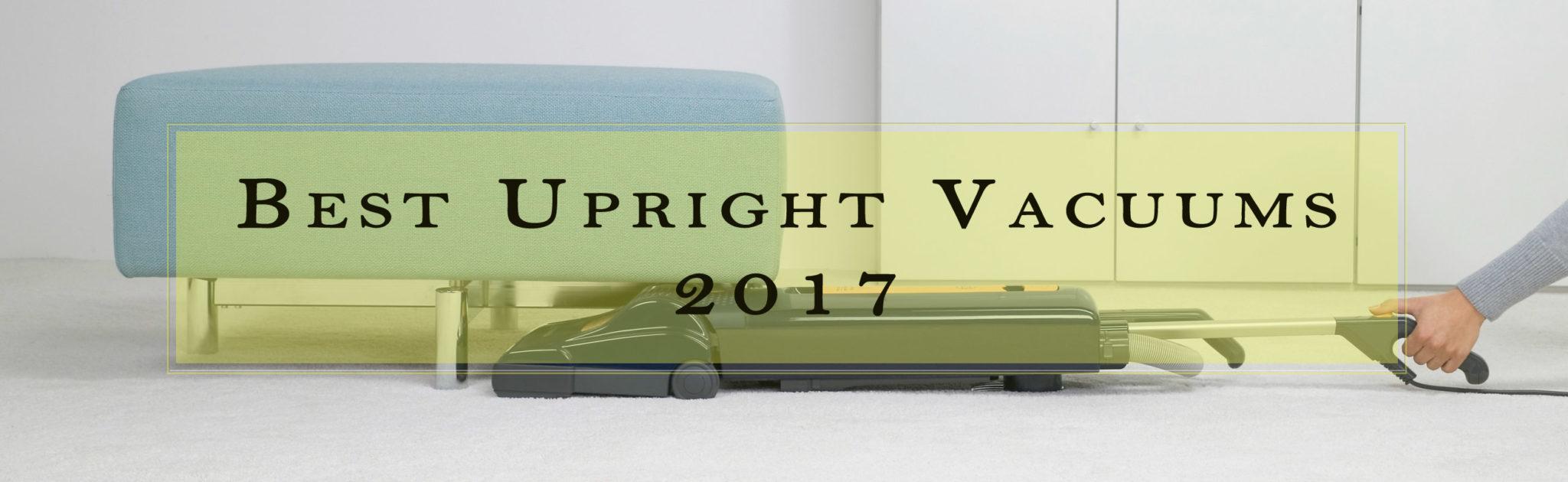 best upright vacuum 2017